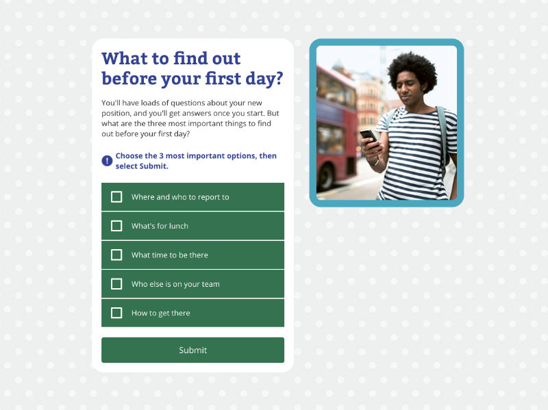 Quiz item, asking learner to select what they should find out before their first day.